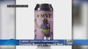 Lamar Jackson Featured On Hysteria Brewing Company's Newest Beer [Video]
