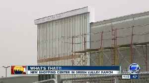 'What's that?': New shopping center coming to Green Valley Ranch [Video]