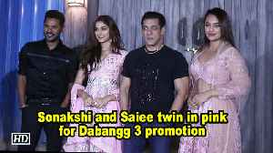 Sonakshi and Saiee twin in pink for Dabangg 3 promotion [Video]