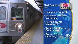 PATCO's Night Owl Service Back On Track Friday [Video]