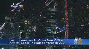 Amazon Opening Office At Hudson Yards [Video]