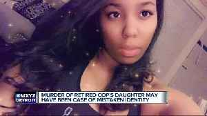 Murder of retired police officer's daughter may have been a case of mistaken identity [Video]