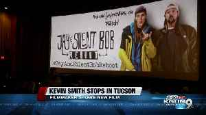 Kevin Smith visits the Old Pueblo [Video]