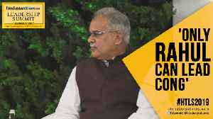 Only Rahul Gandhi can lead Congress, says Baghel; Amarinder Singh evades [Video]