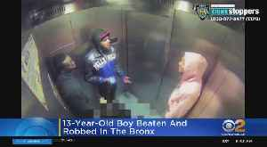 13-Year-Old Boy Beaten And Robbed In The Bronx [Video]