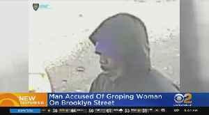 Man Accused Of Groping Woman On Brooklyn Street [Video]