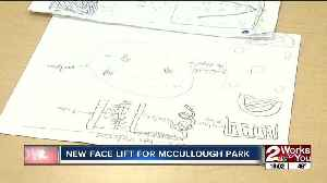 McCullough Park is getting a new face lift [Video]
