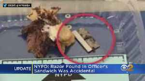 NYPD Says Razor In Officer's Sandwich Was An Accident [Video]