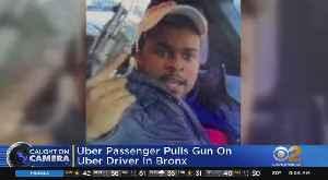 Uber Passenger Pulls Gun On Driver In The Bronx [Video]