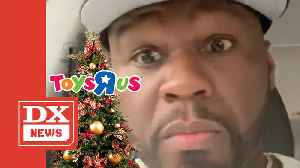 50 Cent's Son Asks For Entire Toys 'R' Us Store For Christmas [Video]