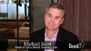 Viewing Habits Are More Nuanced Than You Think: Samsung Ads' Scott [Video]