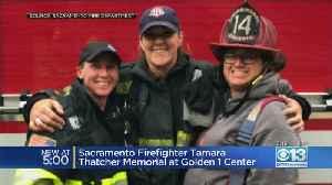 Sacramento Firefighter Tamara Thacher Memorial Service At Golden 1 Center [Video]