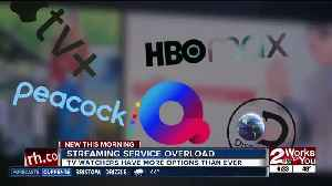 Streaming service overload: TV watchers have more options than ever [Video]