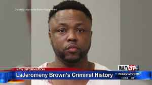 LaJeromeny Brown's Criminal History [Video]