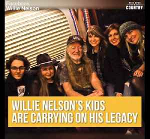 Willie Nelson's Children are Carrying on His Legacy [Video]