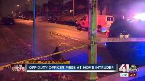 Off-duty KCPD officer shoots man who broke into home [Video]