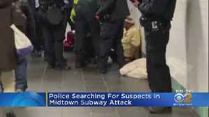 News video: Police Searching For Suspects In Midtown Subway Attack