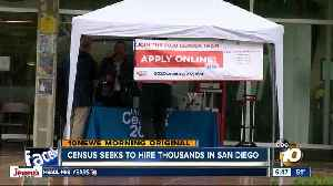 Census seeks to hire thousands in San Diego [Video]