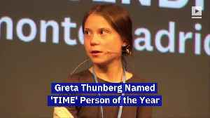 Greta Thunberg Named 'TIME' Person of the Year [Video]