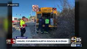 Driver, 2 students hurt in school bus crash in Prescott [Video]