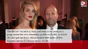 Rosie Huntington-Whiteley to front beauty series [Video]