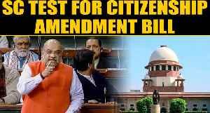 Citizenship Amendment Bill: Indian Union Muslim League moves SC, calls it unconstitutional [Video]