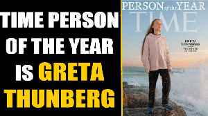 Time person of 2019: Climate activist Greta Thunberg is youngest to be named [Video]
