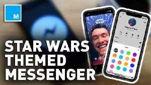 Facebook gives Messenger app new 'Star Wars' theme [Video]