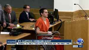 Suspect in shooting of Fort Lupton officer makes first court appearance [Video]