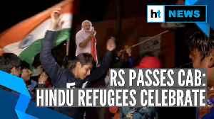 Watch: Hindu refugees celebrate after Citizenship Amendment Bill gets RS nod [Video]