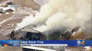 Huge Pile Of Hay On Fire At Weld County Farm [Video]