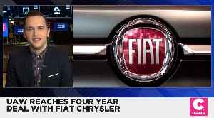 Fiat Chrysler Reaches Four Year Deal With UAW [Video]