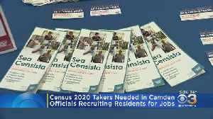 Officials Seeking Camden Residents Willing To Work Census Jobs [Video]