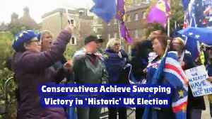 Conservatives Achieve Sweeping Victory in 'Historic' UK Election [Video]