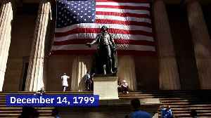 This Day in History: First US President George Washington Dies (Saturday, December 14th) [Video]