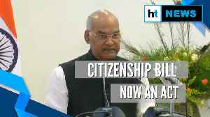Citizenship Bill becomes an Act after President Kovind's assent [Video]