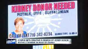 Couple gets creative in search of kidney donor [Video]