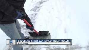 Shoveling can impact heart health [Video]