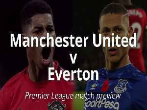 Manchester United v Everton: Match preview [Video]