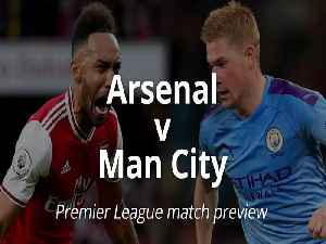Arsenal v Manchester City: Match Preview [Video]