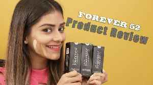 Forever 52 Product Review By Leena | Foxy Makeup Tips and Tricks [Video]