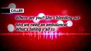 Ambulance 911 Calls [Video]