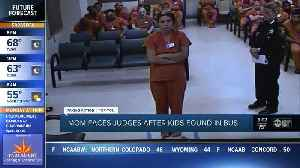 Mom faces judge after kids found in bus [Video]