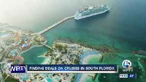 Finding deals on cruises in South Florida [Video]
