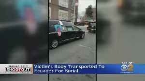 Jersey City Shooting: Victim's Body Transported To Ecuador For Burial [Video]