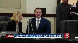 Andrew Delke case: Change of venue quest continues; judge grants request to appeal to higher court [Video]