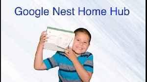 Google Nest Home Hub Review [Video]
