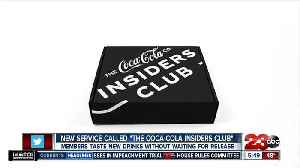 """New service called """"The Coca-Cola Insiders Club"""" [Video]"""