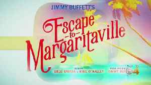 See Jimmy Buffet's Escape To Margaritaville Musical At The Buell Theatre [Video]