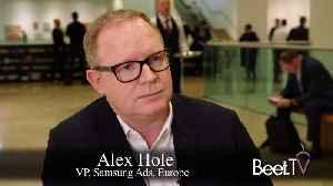 Samsung Ads' Three CES Priorities: Alex Hole [Video]